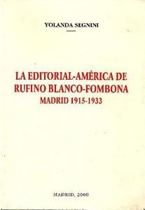 La editorial América de Rufino Blanco Fombona. Madrid (1915-1933)