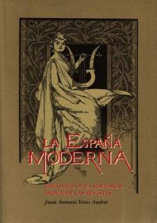 La España Moderna. Catálogo de la editorial. Índice de las revistas