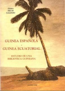 Guinea Española - Guinea Ecuatorial. Estudio de una biblioteca guineana