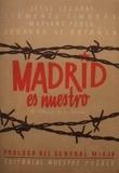 Madrid es nuestro (60 crónicas de su defensa) Edición facsímil